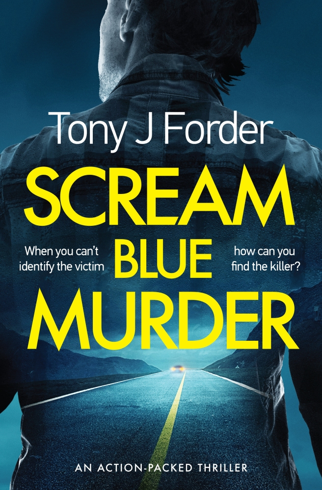 Tony J Forder - Scream Blue Murder_cover_high res.jpg