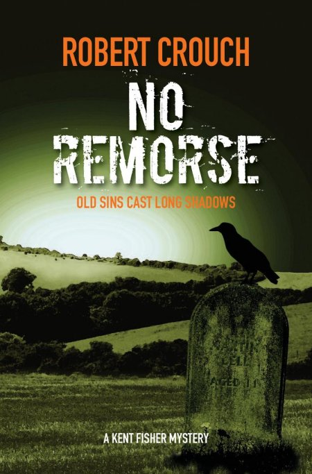 No Remorse - Robert Crouch - Book Cover Final.jpg