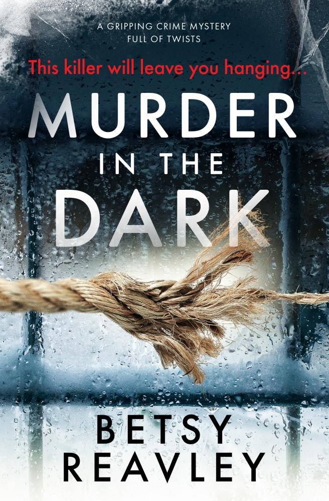 Betsy Reavley - Murder in the Dark_cover