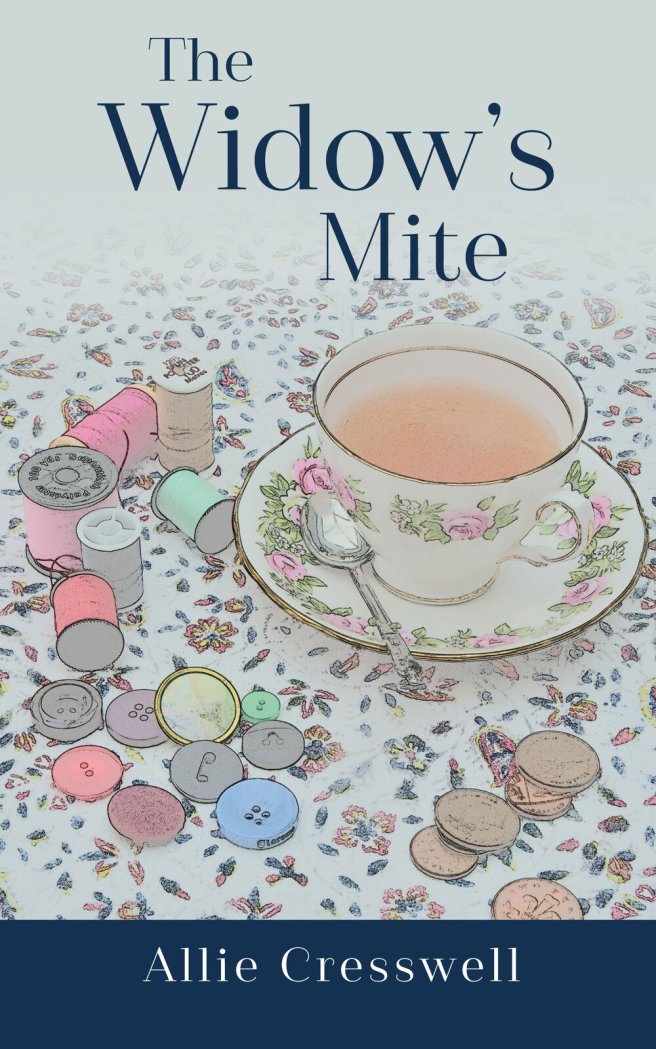 The+Widow's+Mite+By+Allie+Cresswell